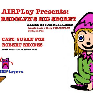 AIRPlay Presents Rudolphs Big Secret