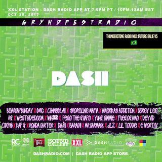 [10/30] @Dash_Radio #XXL : #GryndfestRadio #TakerOver Guest Djs Vol 46rd #dinnerland #theearplugs
