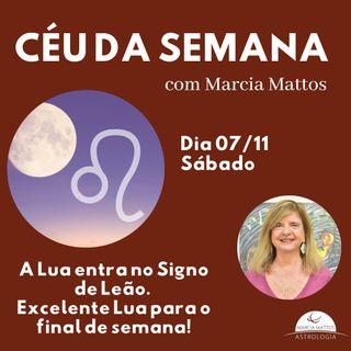 Céu da Semana - Sábado, dia 07/11: a lua entra no signo de Leão. Excelente lua para o final de semana.