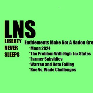 Entitlements Make Not A Nation Great 05/15/19 Vol. 6-- #87