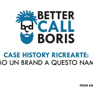 Better Call Boris episodio 10: Dal Nome al Visual, Ricrearte prende forma!