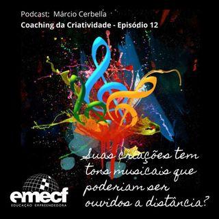 Episódio 12 - Suas criações tem músicas que poderiam ser ouvidas a distancia?