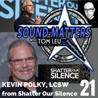 021: Kevin Polky from Shatter Our Silence #1