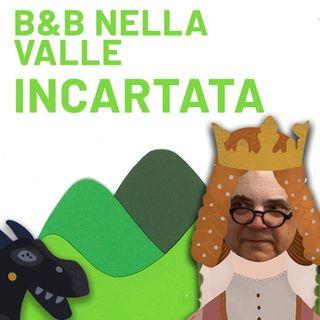 B&B (Biancaneve e la Bella Addormentata) nella Valle incaRtata - Episodio 1