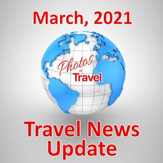 2021-03 - Travel News Update