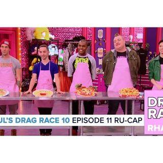 RuPaul's Drag Race Season 10   Episode 11 Ru-Cap
