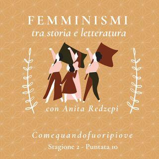 Femminismi (prima parte) - Comequandofuoripiove #10