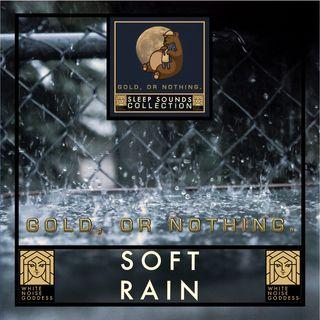 Soft Rain | White Noise | Deep Sleep