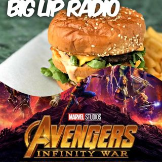 Big Lip Radio Presents: No Girls Allowed 34: Avengers Infinity War