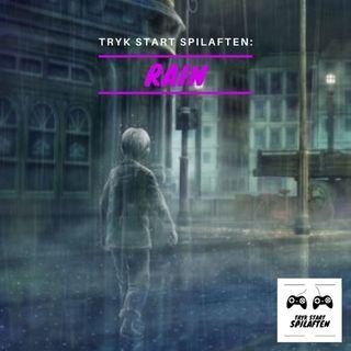 Spilaften 06 - Rain