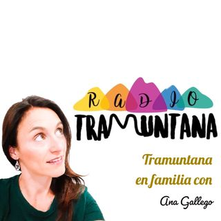 E1 Tramuntana en Familia con Ana Gallego