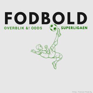 FODBOLD - Overblik &! Odds Superligaen