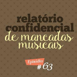 Troca o Disco #63: Relatório confidencial de mancadas musicais