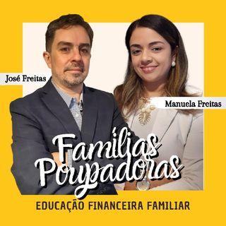 Famílias Poupadoras 11/04/2021 n°03 - Previdência, Salário, Aposentadoria e Planejamento