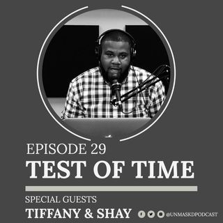 The Test of Time | Episode 29