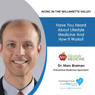 2/26/19: Dr. Marc Braman with Northwest Lifestyle Medicine | Have you heard about lifestyle medicine and how it works?