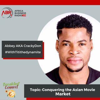 Conquering The Asian Movie Market - Abbey Abimbola