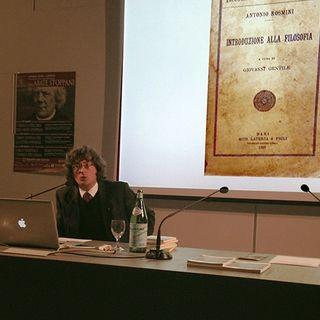 Intervista a Samuele Francesco Tadini convegno filosofico Rosmini