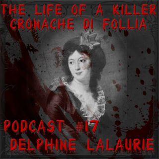 Delphine LaLaurie, la torturatrice di schiavi