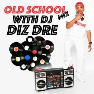 Dj Diz Dre New SDM Old School Party Mix