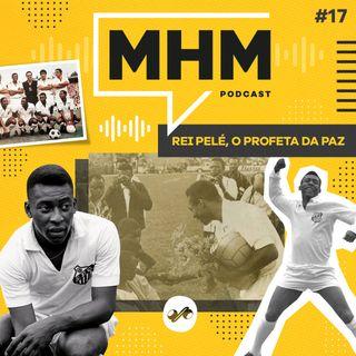 Rei Pelé: o profeta da paz
