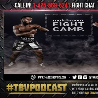 ☎️Luther Clay vs Chris Kongo🔥Live Fight Chat🥊Future Terence Crawford Opponent❓