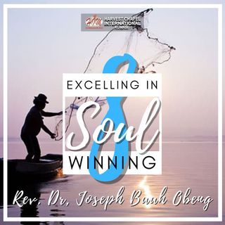 Excelling in Soul Winning - Part 8