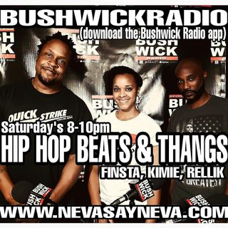 Hip Hop, Beats & Thangs w/ Finsta Kimie & Rellik (EP.41) 10/19/19