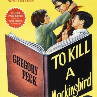 Ep. 74 - To Kill A Mockingbird (1962)