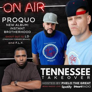 TENNESSEE TAKEOVER, HOSTED BY PHELO THE GREAT : sG: PROQUO