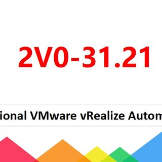 2V0-31.21 Professional VMware vRealize Automation 8.3 Dumps