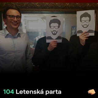 SNACK 104 Letenska parta