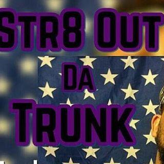 Str8OutDaTrunkRadio x BigBigMic x Brandon Marquiste x Brxce Wvyne 9-23-19