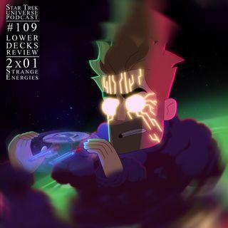 "Lower Decks 2x01 - ""Strange Energies"" Review"