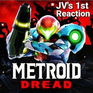 Episode 97 - Metroid Dread Reveal Trailer First Reaction And More