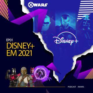 XWARS #01 Disney+ em 2021