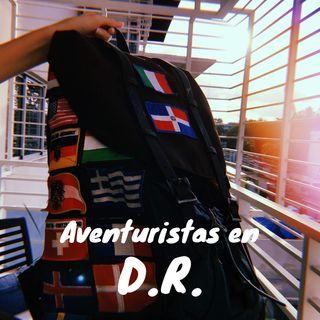 Aventuristas En DR #1 - Mochileando Con Cynthia
