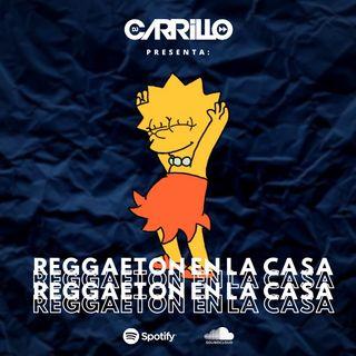 DJ Carrillo - Reggaeton en la Casa