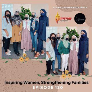 Episode 120: Inspiring Women, Strengthening Families