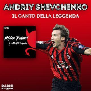 Andriy Shevchenko - Il canto della leggenda