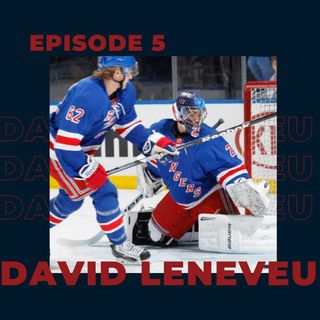 Ep. 5- David LeNeveu