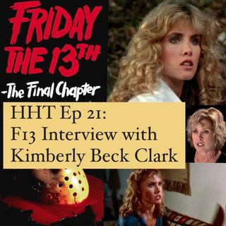 Ep 21: F13 Interview w/Kimberly Beck Clark