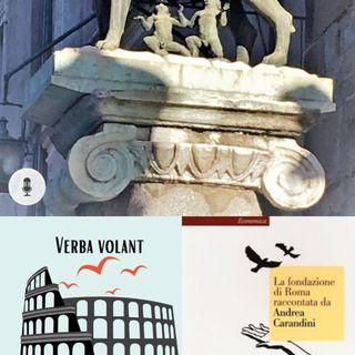 La fondazione di Roma raccontata da Andrea Carandini (estratto)
