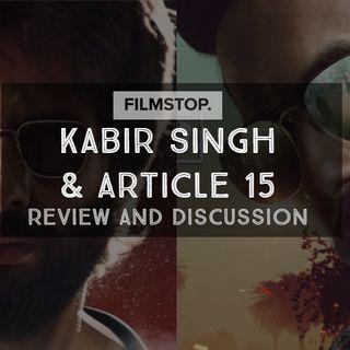 EP19- Kabir Singh & Article 15