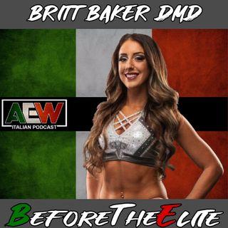 Britt Baker DMD - Before The Elite Ep 04