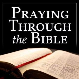 The Prayer of Faith, Part 1 (Praying Through the Bible #399)