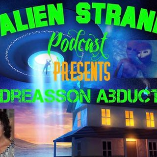 Episode#16 (Betty Adreasson Abduction