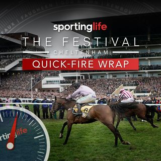 Cheltenham Quick Fire Wrap Podcast: Day One