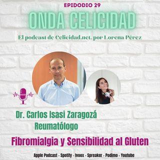 OC029 - Fibromialgia y Sensibilidad al Gluten No Celiaca, con el Dr. Isasi