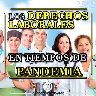 El Derecho Laboral en tiempos de Pandemia